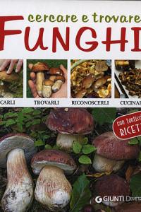 Cercare e trovare funghi